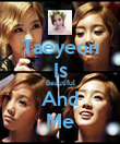 Taeyeon Is Beautiful And Me - Personalised Poster large
