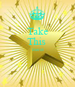 Take This  Travel   - Personalised Poster large