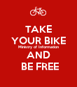 TAKE YOUR BIKE Ministry of Information AND  BE FREE - Personalised Poster large