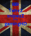 Tehv2 snipezZ EPIC gamingHD  - Personalised Poster large