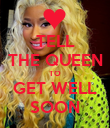TELL THE QUEEN TO GET WELL SOON - Personalised Poster large