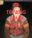 TEPANG TAUN KORDI ARBY 18th - Personalised Large Wall Decal