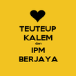 TEUTEUP KALEM dan IPM BERJAYA - Personalised Poster large