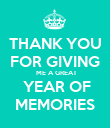 THANK YOU FOR GIVING  ME A GREAT  YEAR OF MEMORIES - Personalised Poster large