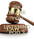 THANK YOU FOR LISTENING POD 3 - Personalised Poster large