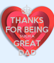THANKS FOR BEING SUCH A GREAT DAD - Personalised Poster large