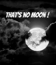 That's no moon !     - Personalised Poster large