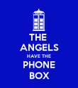 THE  ANGELS HAVE THE PHONE BOX - Personalised Poster large