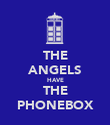 THE ANGELS HAVE THE PHONEBOX - Personalised Poster large