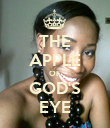 THE APPLE OF GOD'S EYE - Personalised Poster large