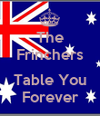 The Frinchers   Table You Forever - Personalised Poster large