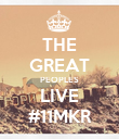 THE GREAT PEOPLES LIVE #11MKR - Personalised Poster large