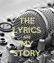 THE LYRICS ARE MY STORY - Personalised Poster large
