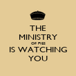 THE MINISTRY OF PIES IS WATCHING YOU - Personalised Poster large