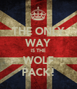 THE ONLY WAY IS THE WOLF PACK! - Personalised Poster large