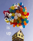 The               Only             Way                           is               up              - Personalised Poster large