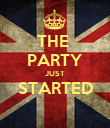 THE  PARTY JUST STARTED  - Personalised Poster large