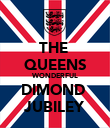 THE  QUEENS WONDERFUL DIMOND  JUBILEY - Personalised Poster large