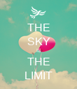 THE SKY IS THE LIMIT - Personalised Poster large