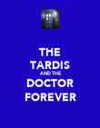THE TARDIS AND THE DOCTOR FOREVER - Personalised Poster large