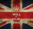 THE WANTED WILL BE  OUR  STRENGTHS - Personalised Poster large