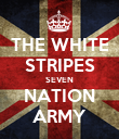 THE WHITE STRIPES SEVEN NATION ARMY - Personalised Poster large