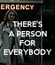 THERE'S A PERSON  FOR EVERYBODY - Personalised Poster large