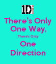 There's Only One Way, There's Only One Direction - Personalised Poster large