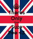Theres Only One Suze Pee <3 - Personalised Poster large
