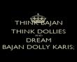THINK BAJAN THINK DOLLIES AND DREAM BAJAN DOLLY KARIS; - Personalised Poster large