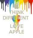 THINK DIFFERENT  AND LOVE APPLE - Personalised Poster large