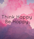 Think Happy Be Happy - Personalised Poster large