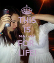 THIS IS MA GAL!  FOR  LIFE! - Personalised Poster large