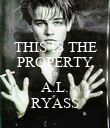 THIS IS THE PROPERTY OF  A.L. RYASS - Personalised Poster large