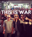 THIS IS WAR     - Personalised Poster large