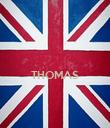 THOMAS   - Personalised Poster large