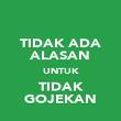 TIDAK ADA ALASAN UNTUK TIDAK GOJEKAN - Personalised Poster large