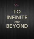 TO INFINITE AND BEYOND  - Personalised Poster large