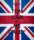 TOM CAN DO ME DALEY - Personalised Poster large