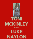 TONI MCKINLEY AND LUKE NAYLON - Personalised Poster large