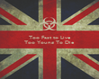 Too Fast to Live Too Young To Die    - Personalised Poster large