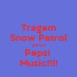 Tragam Snow Patrol para o Pepsi  Music!!!! - Personalised Poster large