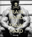 TRAIN HARD OR TRAIN HARD - Personalised Poster small