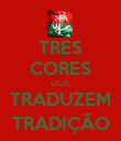 TRES CORES QUE TRADUZEM TRADIÇÃO - Personalised Large Wall Decal
