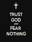TRUST GOD AND FEAR  NOTHING - Personalised Poster large