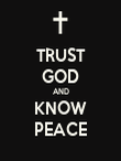 TRUST GOD AND KNOW PEACE - Personalised Poster large