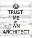TRUST  ME I'M  AN ARCHITECT - Personalised Poster large