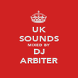 UK SOUNDS MIXED BY DJ ARBITER - Personalised Poster large