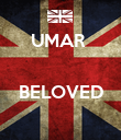 UMAR    BELOVED  - Personalised Poster large