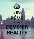 UN RÊVE PEUT DEVENIR RÉALITÉ - Personalised Poster large